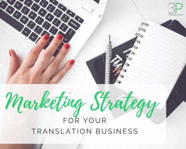 Building a marketing strategy for your translation business