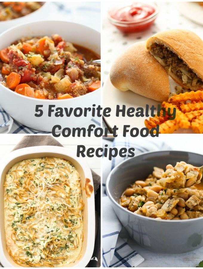 5 favorite healthy comfort food recipes