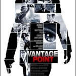 A Movie That Did Not Disappoint – 'Vantage Point'