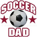 Don't Look Now But I'm A Soccer Dad