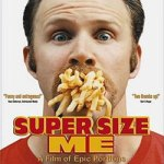 "Pick Up A Burger And Watch ""Super Size Me"""