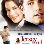 """I'd Heard Terrible Things, But """"Jersey Girl"""" Was Not Half Bad"""