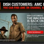A Surprising But Welcome Email – AMC Is Back On Dish!!!