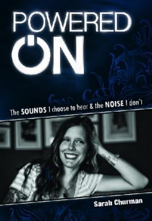 Powered On (2012) – Sarah Churman Talks Sounds Vs. Noise