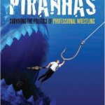Swimming With Piranhas By Howard Brody