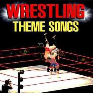 Wrestling Theme Songs