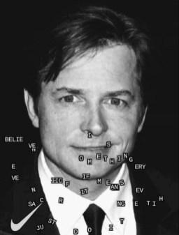 Just Do It - Michael J Fox