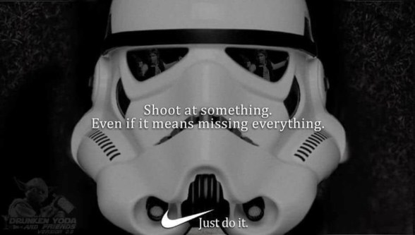 Just Do It - Stormtrooper