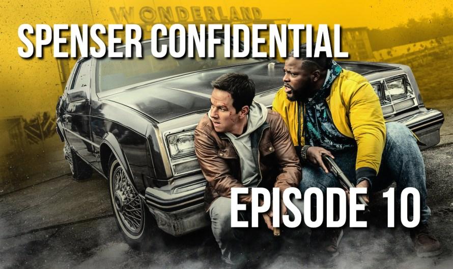 Spenser Confidential (2020) Review – Episode 10