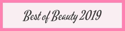 Latest Blog Post - Best of Beauty 2019
