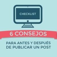 6 consejos para antes y después de publicar un post