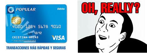 Algunas preguntas sobre la seguridad de la Visa Débito Popular