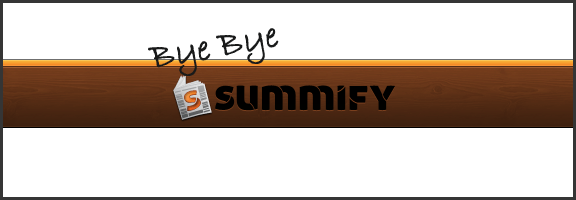 Summify Acquired by Twitter (and Going Bye Bye) | 40Tech