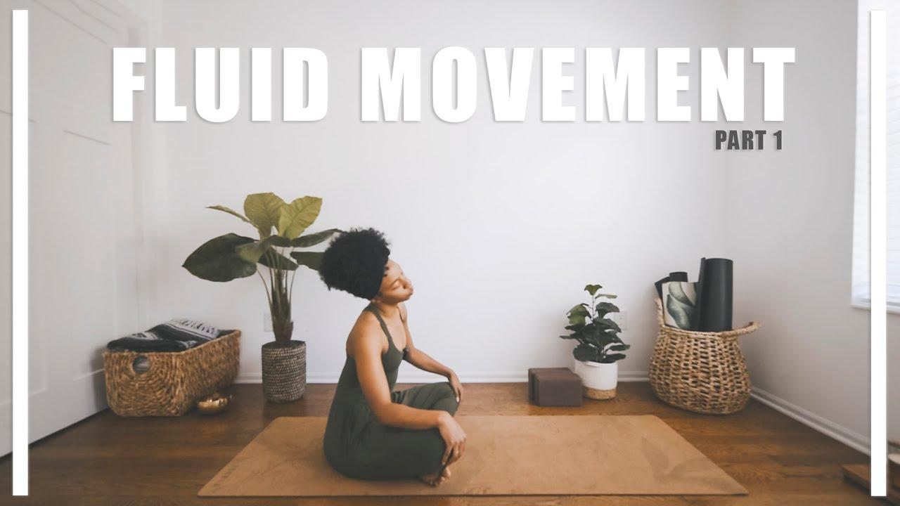 FLUID MOVEMENT | 35 Min | *Beginner Friendly!*