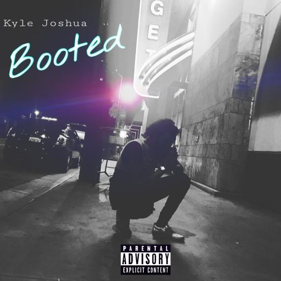 Kyle Joshua - Booted