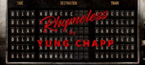 Yung Chapp - Rhymeless