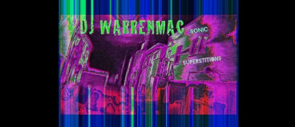 Warrenmac - Sonic Superstitions