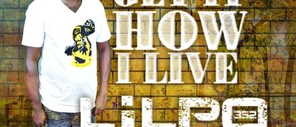 Lilpo352 - Get It How I Live