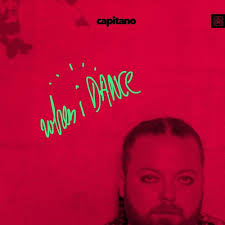 Capitano - When I Dance