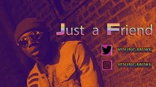 Youngmoke - Just a Friend