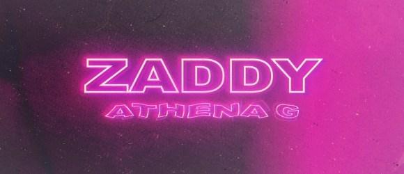 Athena G - Zaddy