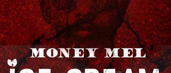 Money Mel - Ice Cream Freestyle