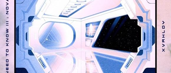 XVRHLDY - Need To Know III : Nova