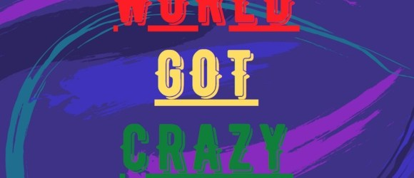 Daniel Merriman - The World Got Crazy - 580