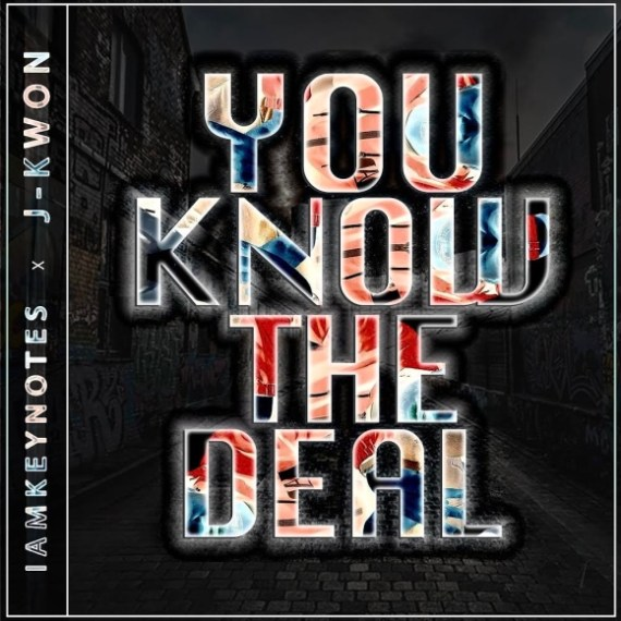 Iamkeynotes - You Know the Deal