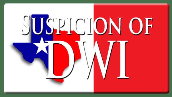 Houston DWI Suspicion Cases