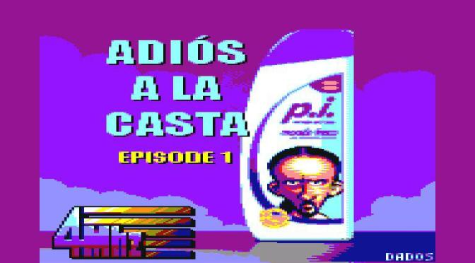 ADIÓS A LA CASTA – Episode 1. TRAILER OFICIAL.