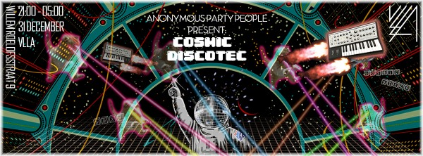 New-Years-Eve-Amsterdam-2015-2016-Cosmic-Discotec-Anonymous-Party-VLLA-e1446731915565.jpg
