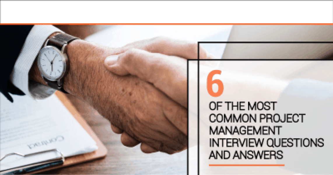 Most Common Project Management Interview Questions and Answers