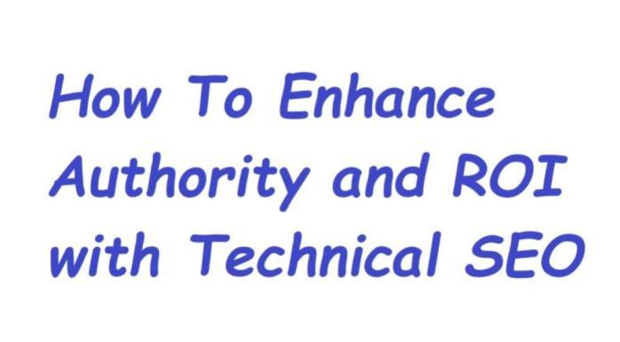 Enhance Authority and ROI