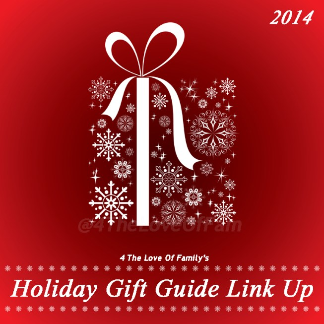@4TheLoveOfFam 2014 Holiday #GiftGuide Link Up