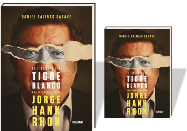 Portada del libro de Daniel Salinas sobre Jorge Hank (Foto: sinembargo.mx)