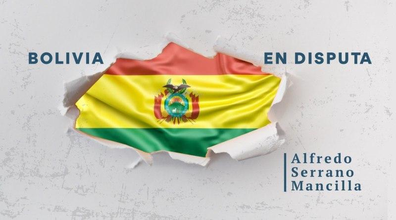 Bolivia en disputa
