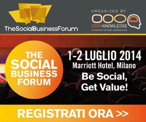 Social Business Forum 2014: un'opportunità unica per formarsi sul social business