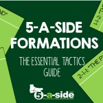 5-a-side Tactics Formations