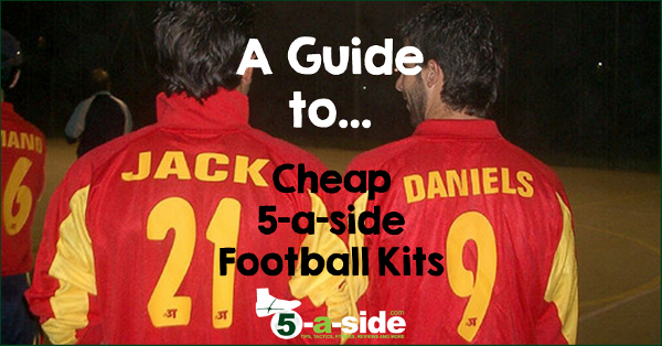 61bfe9b9f Cheap 5-a-side Football Kit - A Guide. The kit that your ...