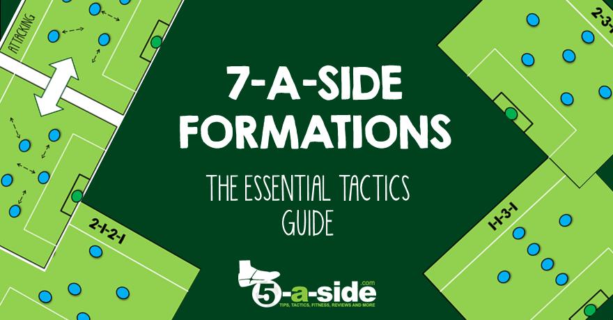 7 A Side Tactics The Essential Guide 5 A Side Com