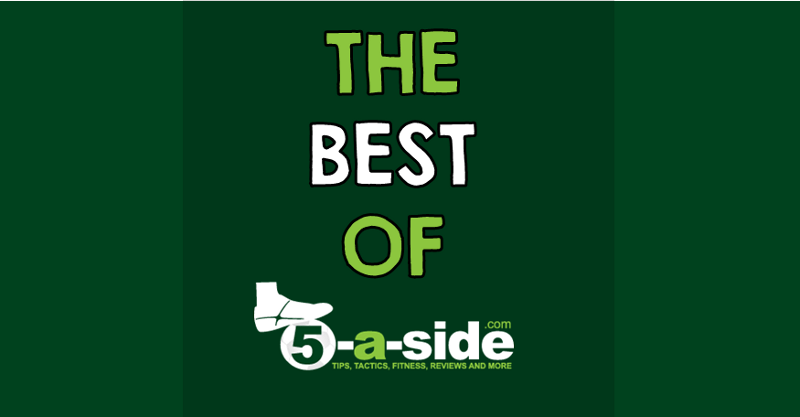 best of 5-a-side.com tips, tricks tactics, skills