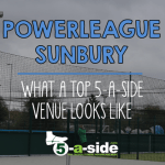 Powerleague Sunbury Feltham Top 5-a-side centre