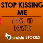 Stop Kissing Me Story