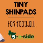 tiny-shinpads-for-football-soccer
