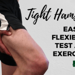 Tight hamstrings easty flexibility test and treatment
