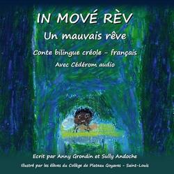 Couverture de l'ouvrage « In mové rèv/Un mauvais rêve »