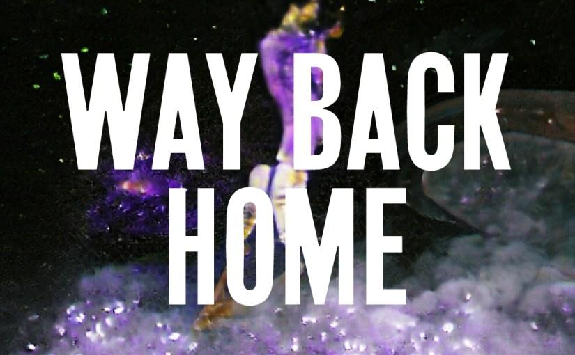 49: Way Back Home / Affirmation I, II & III