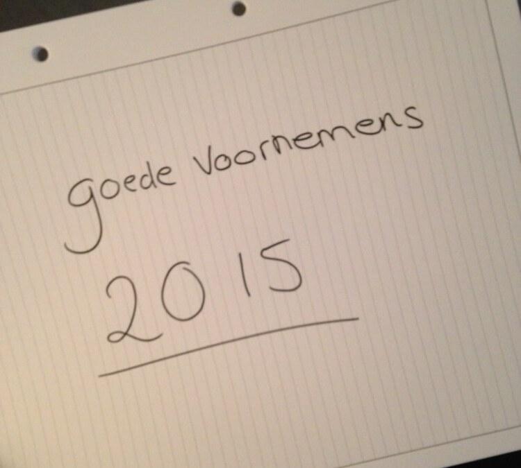 Goede Voornemens & Doelen Voor 2015