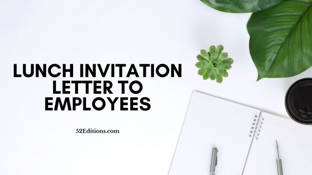Lunch Invitation Letter To Employees // FREE Letter Templates